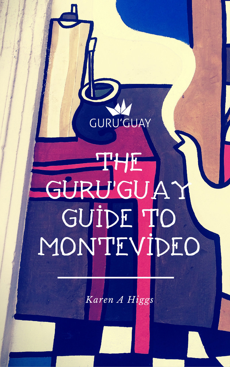 The Guru'Guay Guide to Montevideo in paperback. best uruguay travel guide
